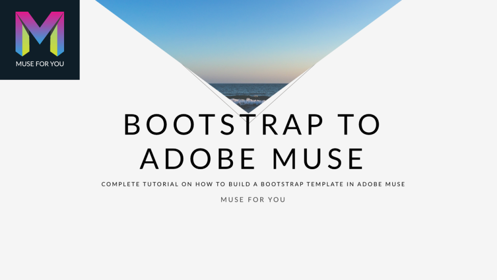 Muse For You - Advanced - Bootstrap to Adobe Muse - Adobe Muse CC